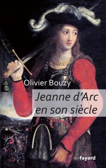 Jeanne d'Arc en son siècle