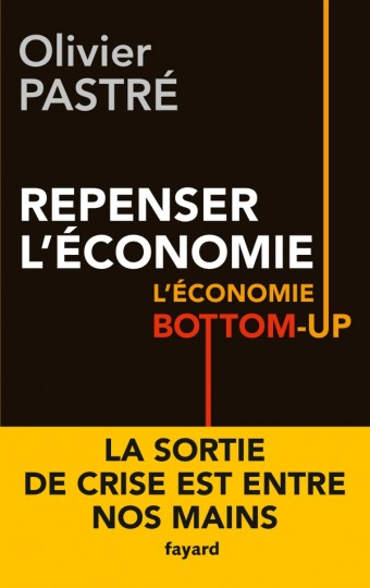 REPENSER L ECONOMIE L ECONOMIE BOTTOM UP