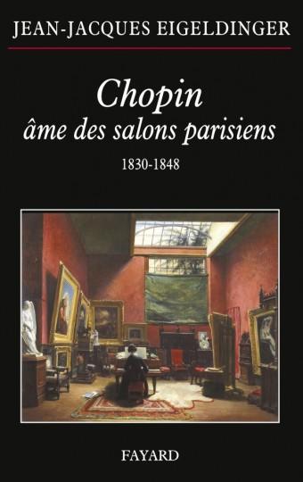 Chopin âme des salons parisiens