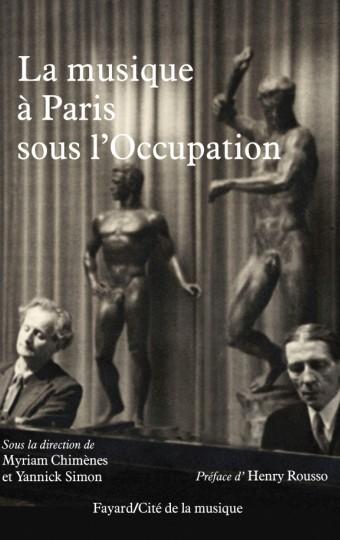 La musique à Paris sous l'Occupation