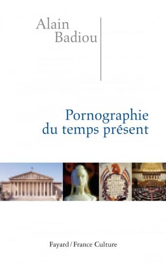 Pornographie du temps présent