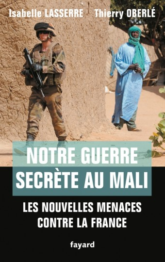 Notre guerre secrète au Mali