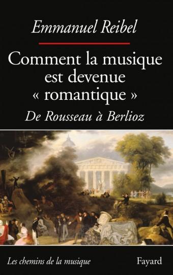 COMMENT LA MUSIQUE EST DEVENUE ROMANTIQUE