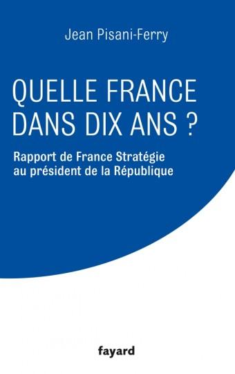 Quelle France dans dix ans ?