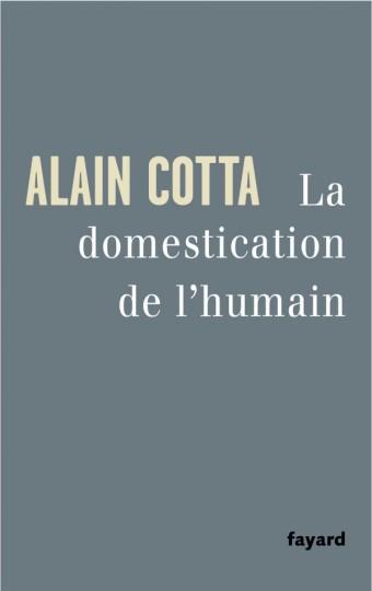 La Domestication de l'humain