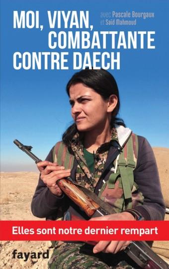Moi, Viyan, combattante contre Daech