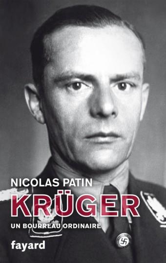 Kruger, un bourreau ordinaire