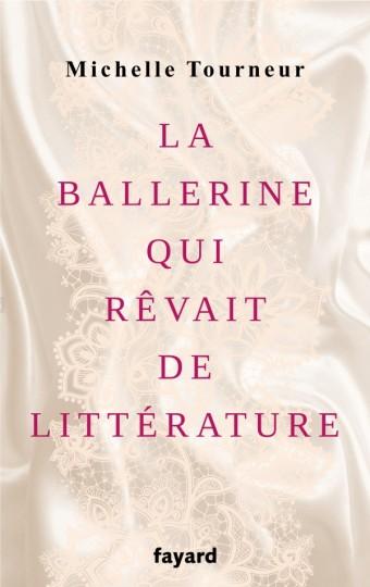 La ballerine qui rêvait de littérature