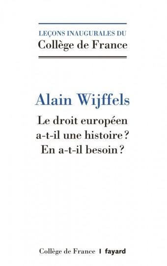 Le droit européen a-t-il une histoire ?