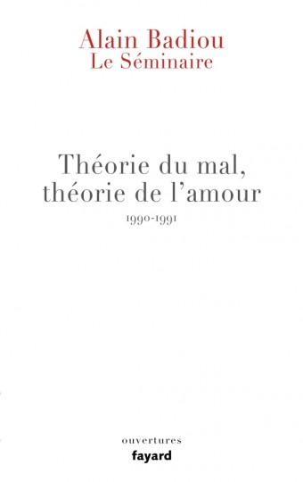 Le Séminaire - Théorie du mal, théorie de l'amour (1990-1991)