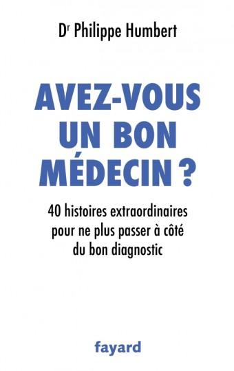 Avez-vous un bon médecin ?