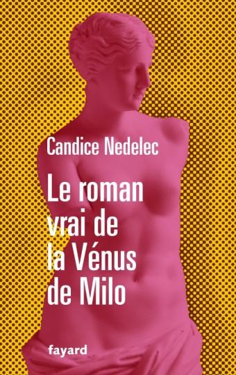 Le roman vrai de la Vénus de Milo