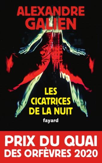 Les cicatrices de la nuit d'Alexandre Galien - Editions Fayard