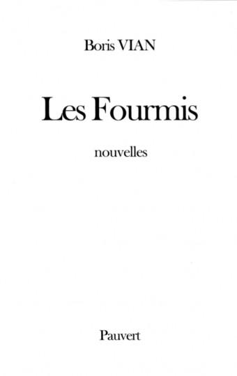 Les Fourmis