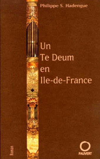 Un Te Deum en Ile de France