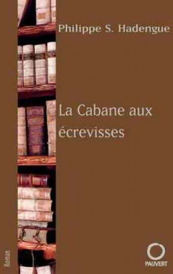 LA CABANE AUX ECREVISSES