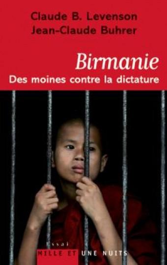 Birmanie : des moines contre la dictature