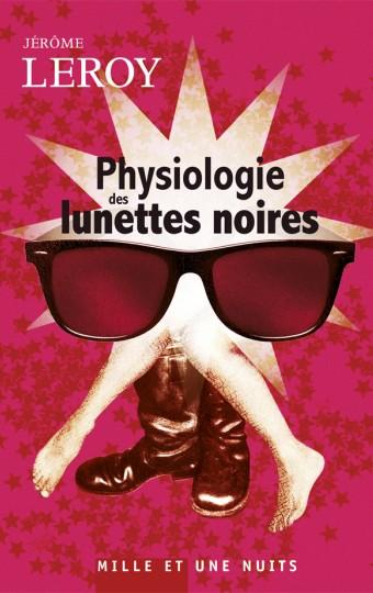Physiologie des lunettes noires