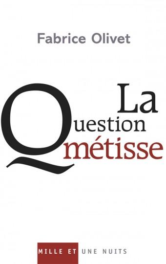 La Question métisse