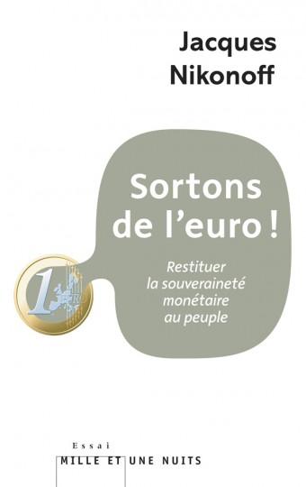 Sortons de l'euro!