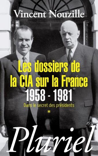 Les dossiers de la CIA sur la France 1958-1981
