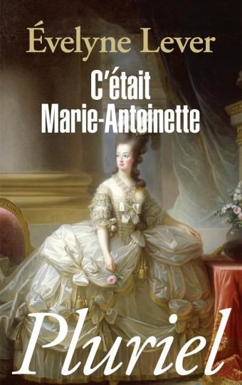C'était Marie-Antoinette