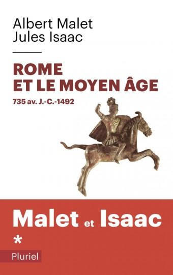 Rome et le Moyen Âge Volume 1