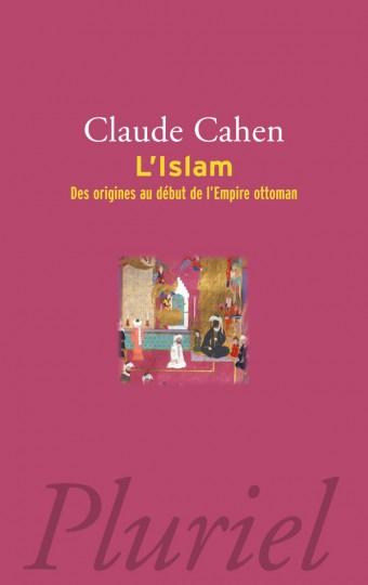 Islam - Des origines au début de l'Empire Ottoman