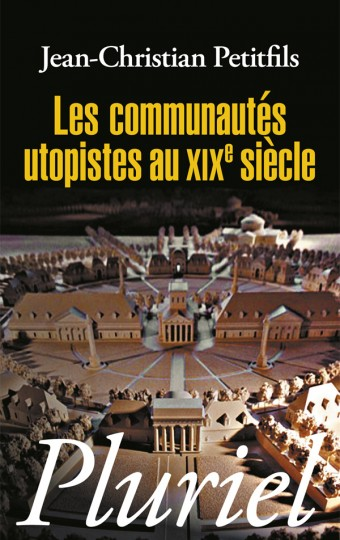Les communautés utopistes au XIXe siècle