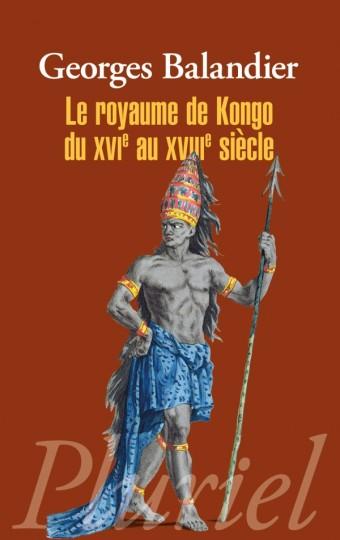 Le royaume de Kongo du XVIe au XVIIIe siècle