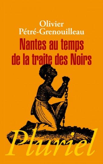 Nantes au temps de la traite des Noirs
