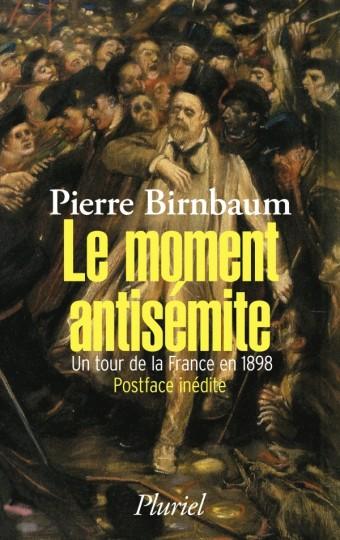 Le moment antisémite