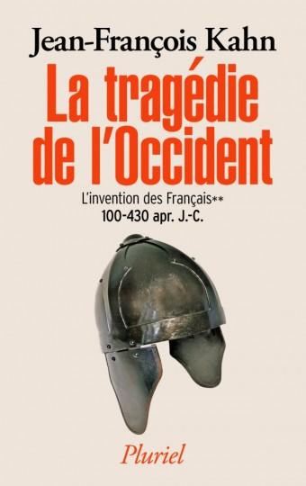 La tragédie de l'Occident - L'invention des français