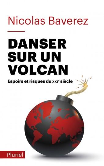 Danser sur un volcan
