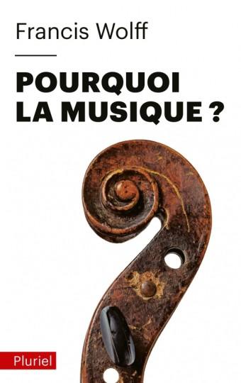 Pourquoi la musique ?