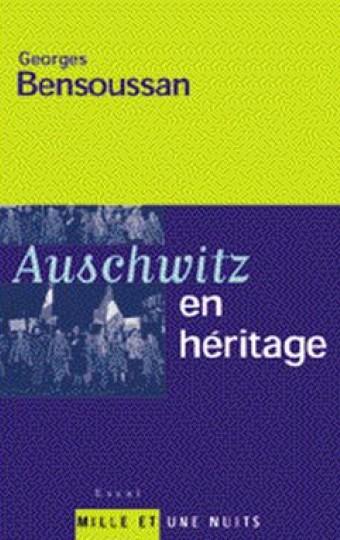 Auschwitz en héritage