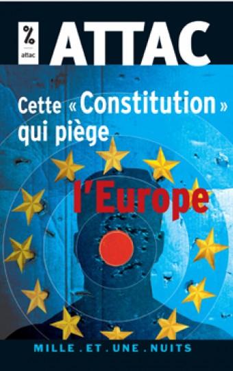 Cette «Constitution» qui piège l'Europe