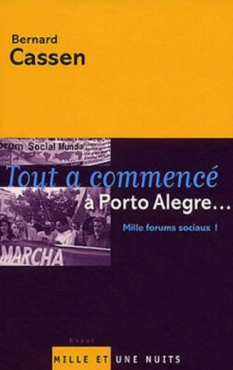 Tout a commencé à Porto Alegre...