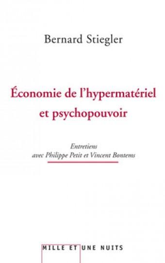 L'économie de l'hypermatériel et psychopouvoir