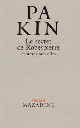 Le Secret de Robespierre et autres nouvelles