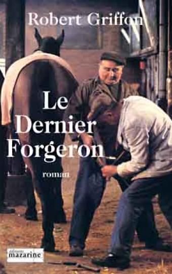Le dernier Forgeron