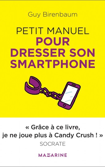 Petit manuel pour dresser son smartphone