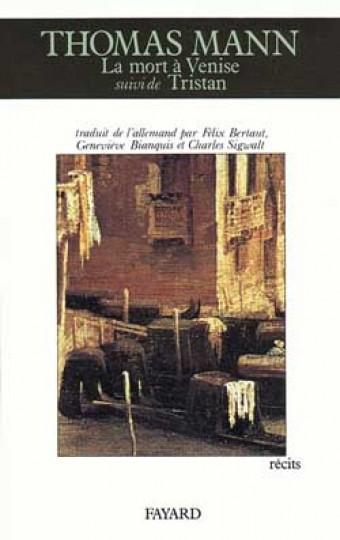 Mort à Venise (La), suivi de Tristan