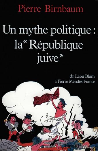 Un mythe politique : La «République juive»