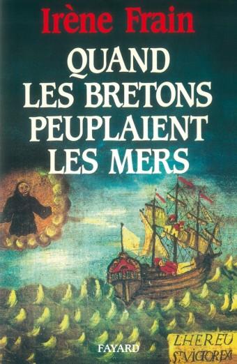 Quand les Bretons peuplaient les mers