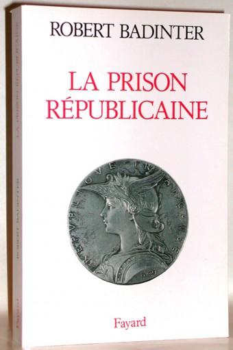 La Prison républicaine
