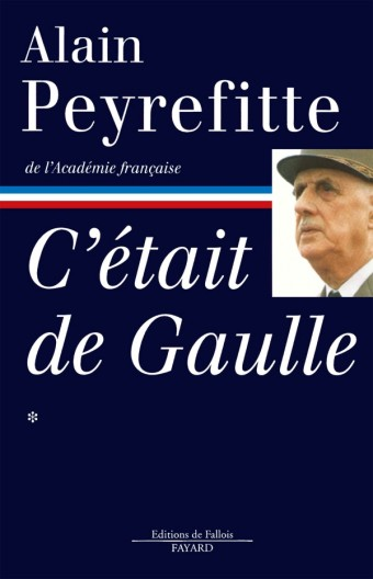C'était de Gaulle -Tome I
