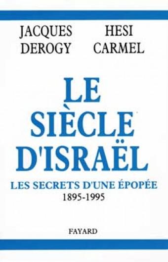 Le Siècle d'Israël
