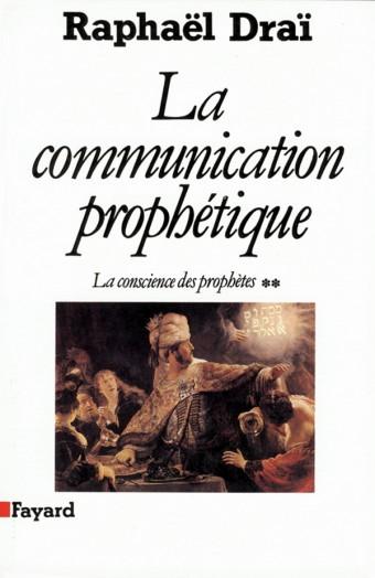 La Communication prophétique