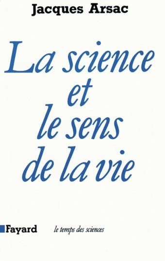 La Science et le sens de la vie